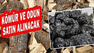 Odun ve kömür satın alınacaktır